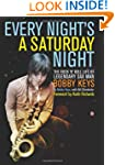 Every Night's a Saturday Night: The R...
