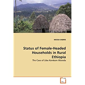Status of Female-Headed Households in Rural Ethiopia: The Case of Libo Kemkem Woreda
