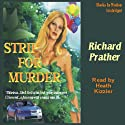 Strip for Murder (       UNABRIDGED) by Richard S. Prather Narrated by Heath Kizzier
