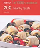 Jo McAuley Hamlyn All Colour Cookbook 200 Healthy Feasts