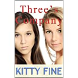 Three's Company (His Girl #2) (Daddy's Girl) ~ Kitty Fine