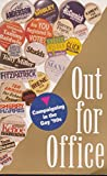 img - for Out for Office: Campaigning in the Gay Nineties book / textbook / text book