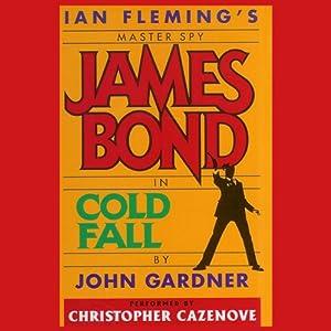 Cold Fall (John Gardner's Bond #16) Audiobook