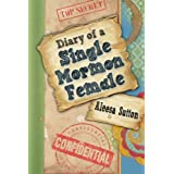 51tgnP%2BsXOL. SL160 SS160  Diary of a Single Mormon Female (Kindle Edition)