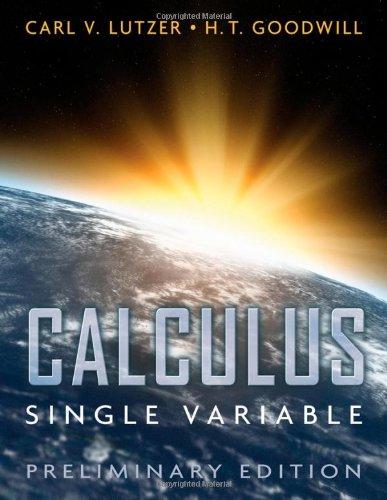 Calculus, Single Variable, Preliminary Edition
