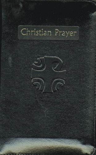 Christian Prayer: Liturgy of the Hours - Black Leather