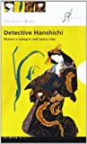 img - for Detective Hanshichi. Misteri e indagini nell'antica Edo book / textbook / text book