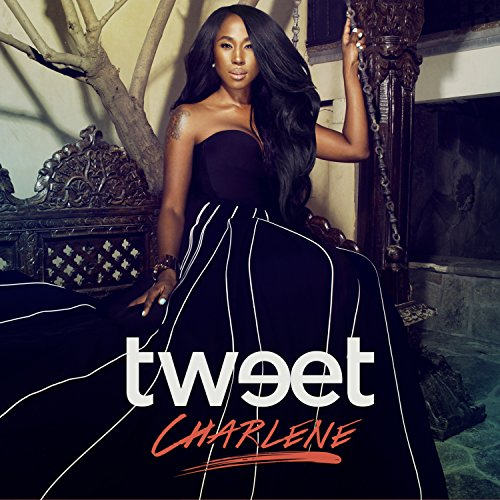 Tweet - Charlene (2016) [FLAC] Download