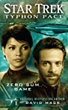 Zero Sum Game (Star Trek: Typhon Pact #1) (1439160791) by Mack, David