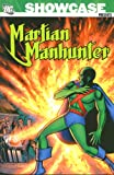 Showcase Presents Martian Manhunter TP Vol 01
