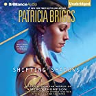 Shifting Shadows: Stories from the World of Mercy Thompson (       UNABRIDGED) by Patricia Briggs Narrated by Alexander Cendese, Lorelei King
