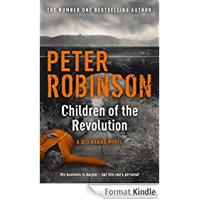 Children of the Revolution: A DCI Banks Novel (Inspector Banks 21) (English Edition)