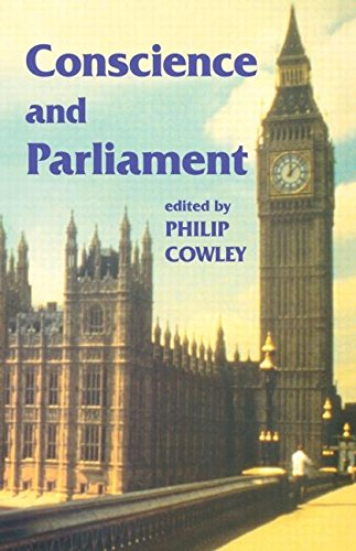 Conscience and Parliament (Library of Legislative Studies (Paperback))
