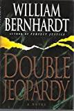 Double Jeopardy (0345386833) by Bernhardt, William