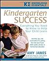 Sucesso do jardim de infância: Tudo Que Você Precisa Saber para ajudar seu filho a aprender (Essentials Conhecimento)