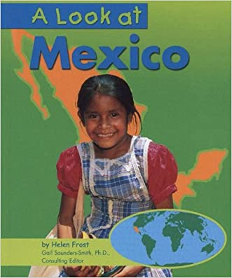 A Look at Mexico (Our World)