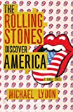 img - for The Rolling Stones Discover America (Kindle Single) book / textbook / text book