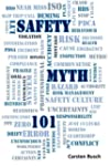 Safety Myth 101: Musings on Myths, Mi...