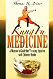 img - for Kung Fu Medicine: A Warrior's Guide for Treating Martial Arts Injuries with Chinese Herbs by Joiner, Thomas Richard (2014) Paperback book / textbook / text book