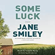 Some Luck: A novel | [Jane Smiley]