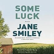 Some Luck: A novel | [Jane Smiley]