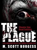 The Plague: Dead Solstice (Episode 1)