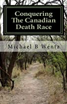 Conquering The Canadian Death Race