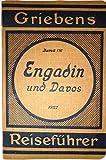 img - for Engadin und Davos. 5. Auflage. book / textbook / text book