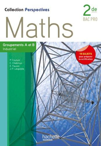 perspectives-maths-2de-bac-pro-industriel-a-et-b-livre-eleve-ed2013