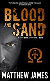 Blood and Sand: A Hank Boyd Adventure (Book 1)