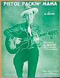 img - for 1943 Sheet Music Pistol Packin' Mama Al Dexter Guitar Cowboy Hat Country Song - Original Sheet Music book / textbook / text book