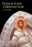 img - for Festival Icons for the Church's Year by John Baggley (2000-12-31) book / textbook / text book