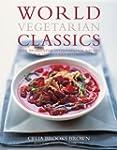 World Vegetarian Classics: Over 200 E...
