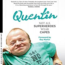 Not All Superheroes Wear Capes Audiobook by Quentin Kenihan Narrated by Quentin Kenihan