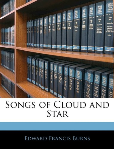 Songs of Cloud and Star