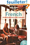 French Phrasebook & Dictionary - 6ed...