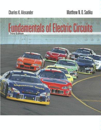 Fundamentals of Electric Circuits. Third Edition