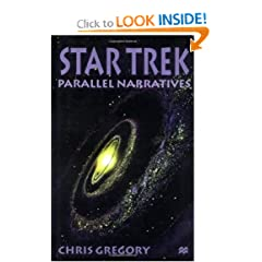 Star Trek: Parallel Narratives by Chris Gregory