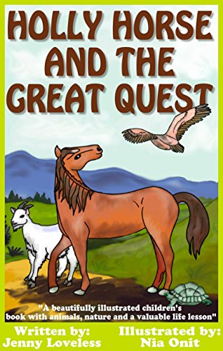 Kids Book: Holly Horse and the Great Quest: Girls & Boys Good Bedtime Stories 4-8 (Children's About Animals With Pictures) Early Beginner Readers 4th Grade ... Age 4-10, Includes Free Parenting Book (Bestseller Books For Kids compare prices)