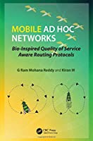 Mobile Ad Hoc Networks: Bio-Inspired Quality of Service Aware Routing Protocols ebook download