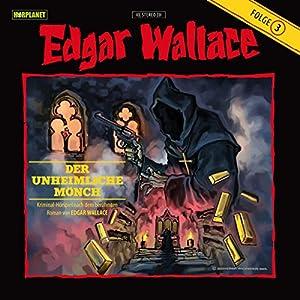 Der Unheimliche Mönch (Edgar Wallace 3) Hörspiel