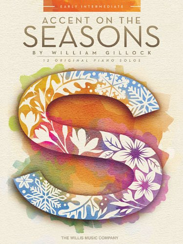 Accent on the Seasons: Early Intermediate Level