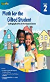 Math for the Gifted Student Grade 2: Challenging Activities for the Advanced Learner