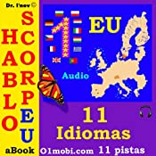 H&ouml;rbuch Hablo ScorpEU (con Mozart) [11 EU languages for Spanish Speakers]