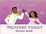 Princess Violet (A Picture Book)