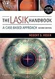 The LASIK Handbook: A Case-Based Approach