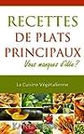 La Cuisine V�g�talienne. Recettes De...