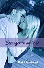 Stranger in my Bed (Hello Again)
