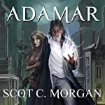 Adamar: The Hennion Chronicles, Book 1 | Scot C. Morgan