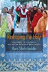 Reshaping the Holy: Democracy, Develo...